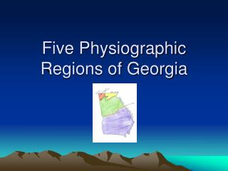 Five Physiographic Regions of Georgia