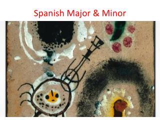 Spanish Major & Minor