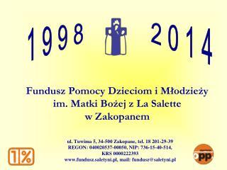 Fundusz Pomocy Dzieciom i Mlodziezy  im. Matki Bozej z La Salette  w Zakopanem