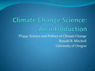 Climate Change Science: An introduction