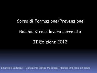 Emanuele  Bartolozzi  – Consulente tecnico Psicologo Tribunale Ordinario di Firenze