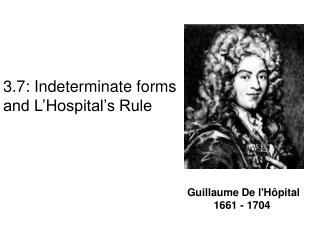 Guillaume De lH pital 1661 - 1704
