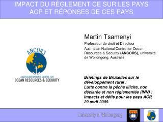IMPACT DU RÈGLEMENT CE SUR LES PAYS ACP ET RÉPONSES DE CES PAYS