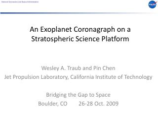 An Exoplanet Coronagraph on a Stratospheric Science Platform