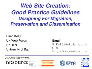 Brian Kelly UK Web Focus UKOLN University of Bath