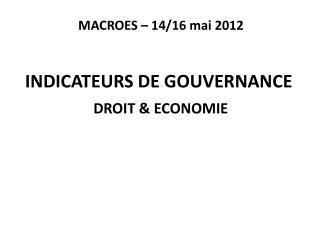 MACROES – 14/16 mai 2012