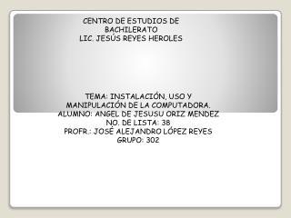 CENTRO DE ESTUDIOS DE BACHILERATO LIC. JESÚS REYES HEROLES