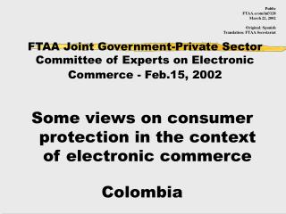 FTAA Joint Government-Private Sector Committee of Experts on Electronic Commerce - Feb.15, 2002