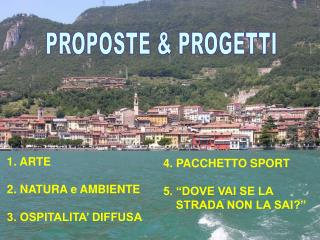 PROPOSTE & PROGETTI