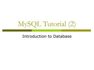 MySQL Tutorial 2