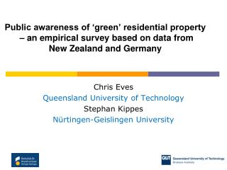Chris Eves Queensland University of Technology Stephan Kippes Nürtingen-Geislingen University