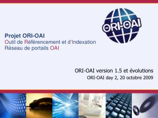 ORI-OAI version 1.5 et �volutions