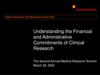 Understanding the Financial and Administrative Commitments of Clinical Research
