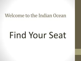 Welcome to the Indian Ocean