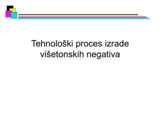Tehnološki proces izrade višetonskih negativa