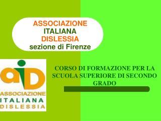 ASSOCIAZIONE ITALIANA DISLESSIA sezione di Firenze