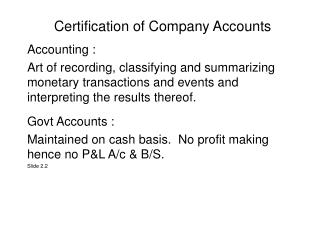 Certification of Company Accounts