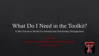 What Do I  Need  in the Toolkit?