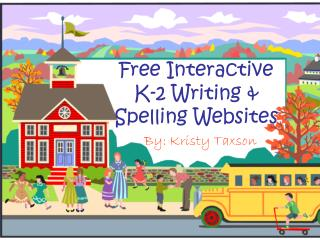 Free Interactive K-2 Writing &  Spelling Websites