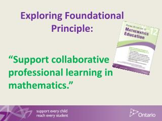 "Exploring Foundational Principle: ""Support collaborative professional learning in mathematics."""