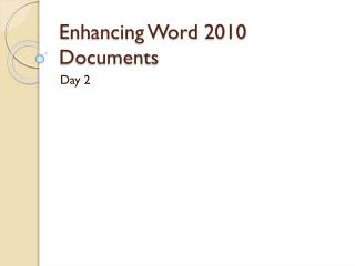 Enhancing Word 2010 Documents