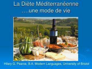 La Diète Méditerranéenne ….une mode de vie