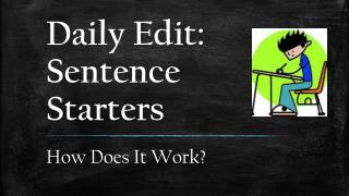Daily Edit:  Sentence Starters