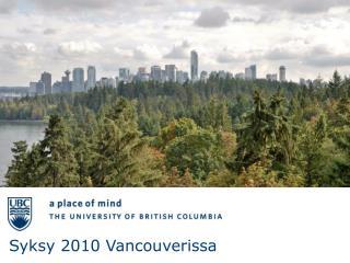 Syksy 2010 Vancouverissa