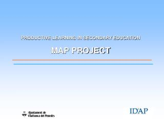PRODUCTIVE LEARNING IN SECONDARY EDUCATION MAP PROJECT