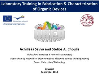 Laboratory Training in Fabrication & Characterization of Organic Devices