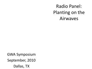Radio Panel:  Planting on the Airwaves