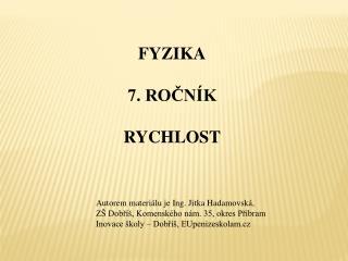 FYZIKA 7. ROČNÍK RYCHLOST