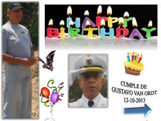 CUMPLE DE  GUSTAVO VAN ORDT 12-10-2013