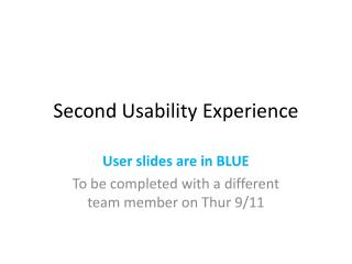 Second Usability Experience