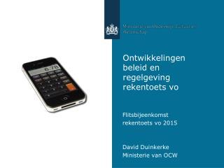 Ontwikkelingen beleid en regelgeving rekentoets vo