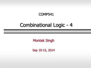 COMP541 Combinational Logic -  4