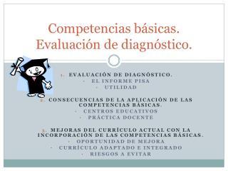 Competencias básicas. Evaluación de diagnóstico.