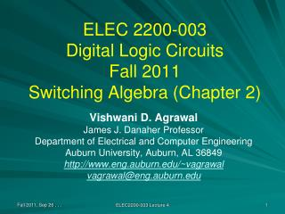 ELEC 2200-003 Digital Logic Circuits Fall 2011 Switching Algebra (Chapter 2)