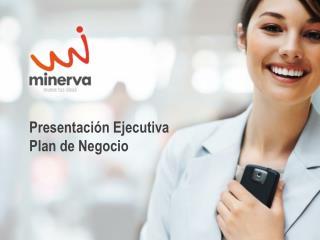 Presentación Ejecutiva Plan de Negocio