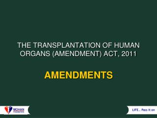 THE TRANSPLANTATION OF HUMAN ORGANS (AMENDMENT) ACT, 2011