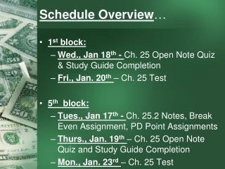 Schedule Overview �
