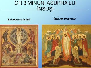 GR 3  MINUNI ASUPRA LUI ÎNSUŞI