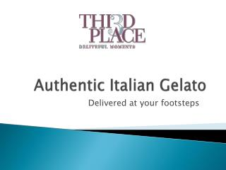 Authentic Italian Gelato