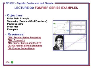 LECTURE  06:  FOURIER SERIES EXAMPLES