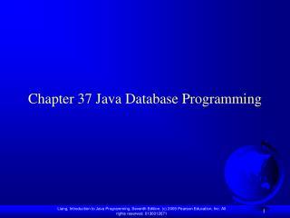 Chapter 37 Java Database Programming