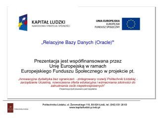"""Relacyjne Bazy Danych (Oracle) """