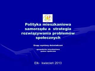 Polityka mieszkaniowa samorządu a  strategia rozwiązywania problemów społecznych
