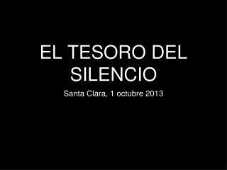 EL TESORO DEL SILENCIO