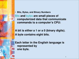 Bits, Bytes, and Binary Numbers