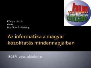 Az informatika a magyar közoktatás mindennapjaiban